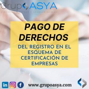 """Cambios relacionados con el """"Pago de derechos del registro en el Esquema de Certificación de Empresas"""""""